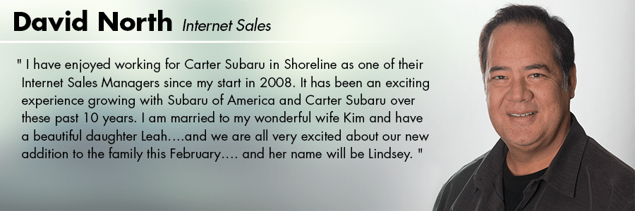 David North - Internet Sales at Carter Subaru Shoreline