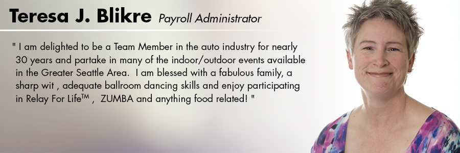 Teresa J Blikre, Payroll Administrator at Carter Subaru Shoreline in Seattle, WA