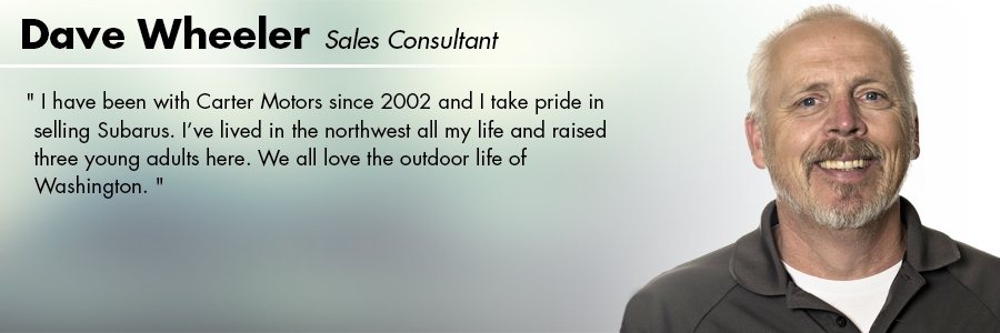 Dave Wheeler : Sales at Carter Subaru Shoreline in Seattle, WA