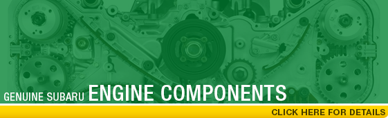 Find the Genuine Subaru Engine Component you need at Carter Subaru Shoreline