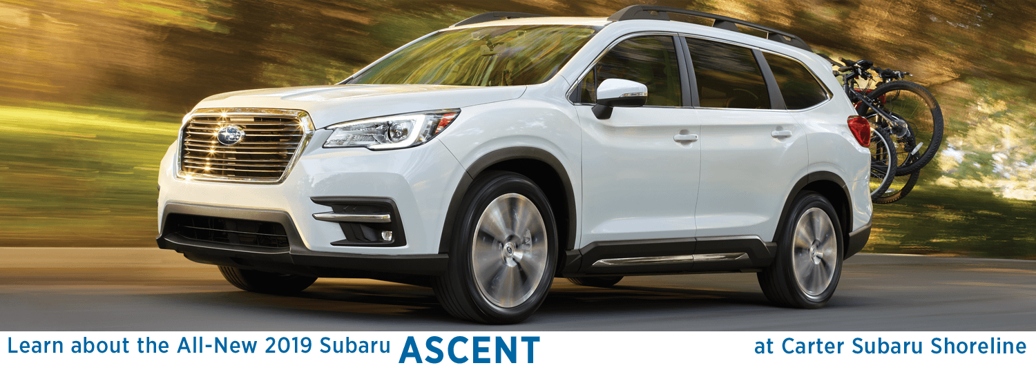 Research the all-new 2019 Ascent model at Carter Subaru Shoreline in Seattle, WA