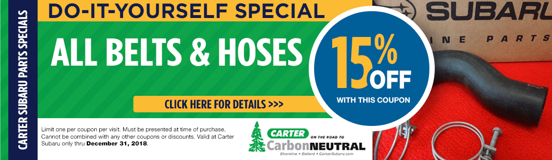 Belts and Hoses Parts Special at Carter Subaru Shoreline in Seattle, WA