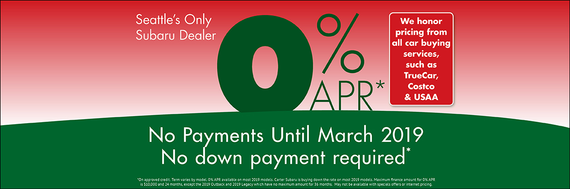 0% APR Finance Special and No Payments Until March at Carter Subaru Shoreline in Seattle, WA