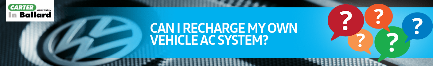 Can I Recharge My Own Vehicle AC System?