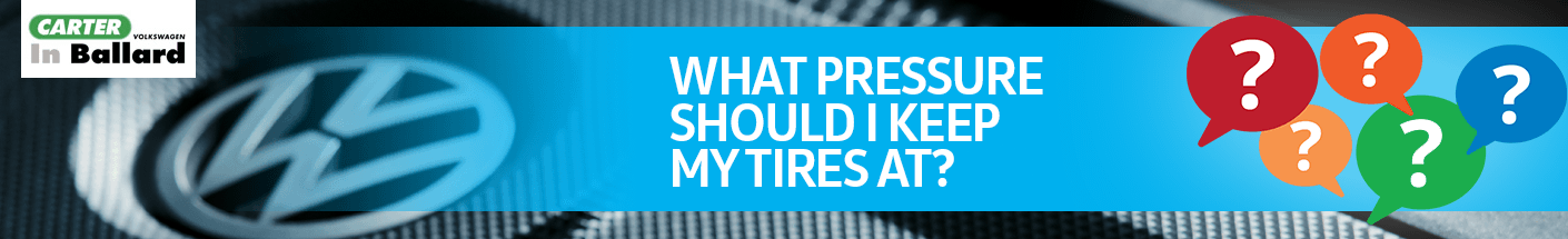 What pressure should I keep my tires at?