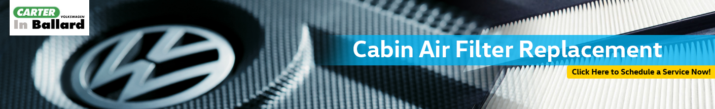 Volkswagen Cabin Air Filter Replacement Service in Seattle, WA