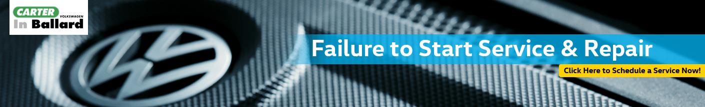 Failure to Start Service Information at Carter VW In Ballard