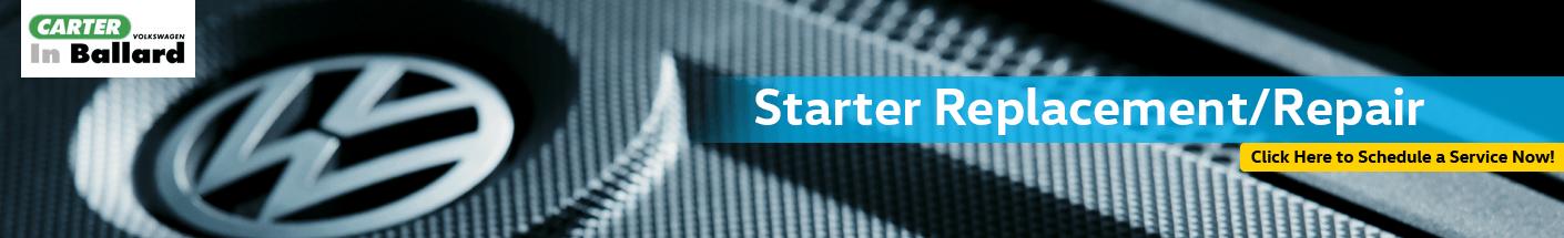Starter Replacement Service Information at Carter Volkswagen In Ballard