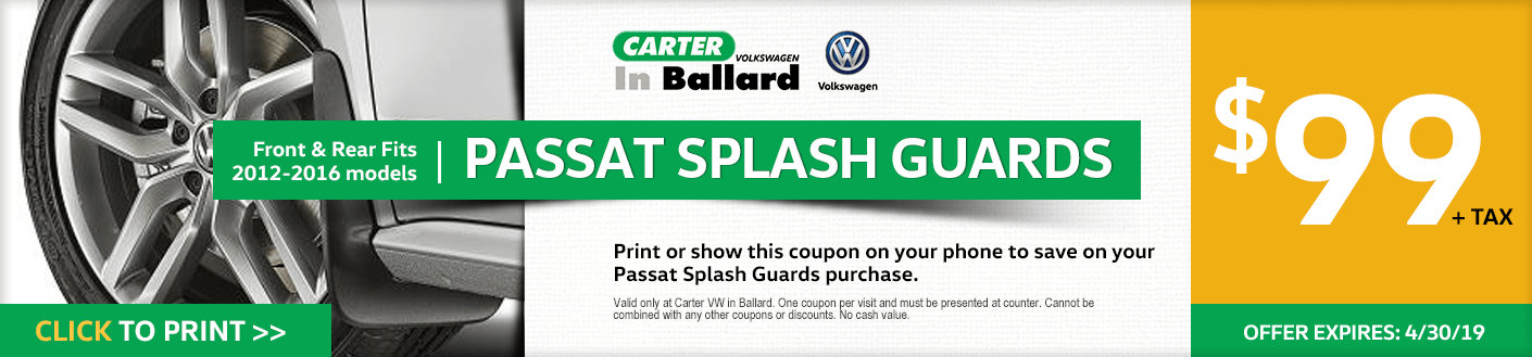 Print this VW Passat Splash Guards discount offer at Carter Volkswagen in Ballard Seattle, WA