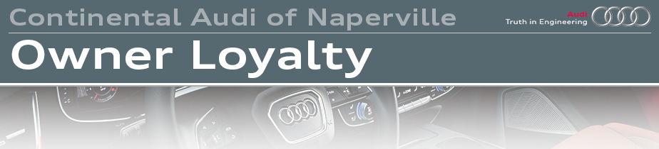 Continental Audi Owner Loyalty in Naperville, IL