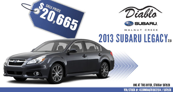 Concord New 2013 Subaru Legacy 2.5i Special DIsocunt Sales Offer serving Lafayette, California
