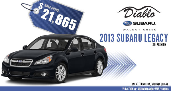 Lafayette New 2013 Subaru Legacy 2.5i Premium Special Sales Discount Offer serving Walnut Creek, California