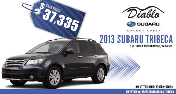 New 2013 Subaru Tribeca 3.6r Limited with Moonroof Special Discount Offer serving Walnut Creek, California