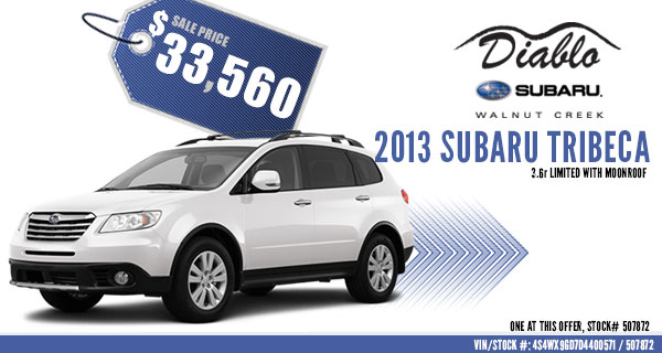 Concord New 2013 Subaru Tribeca 3.6R Limited Special Vehicle Discount Offer serving Lafayette, California