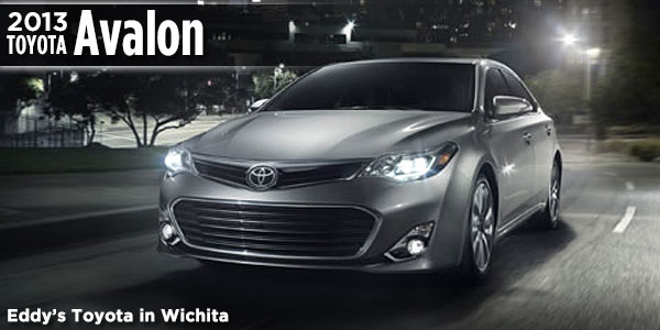New 2013 Avalon Available At Eddyu0027s Toyota In Wichita, ...