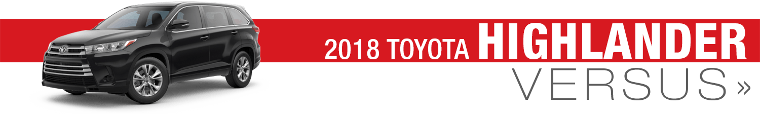 2018 Toyota Highlander Model Comparison Research in Wichita, KS