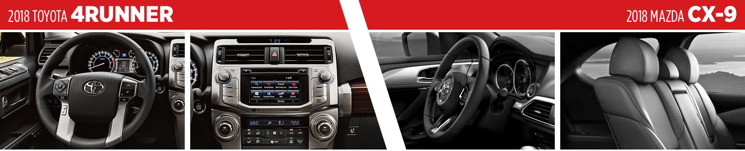 Compare the 2018 Toyota 4Runner VS 2018 Mazda CX-9 Interior Designs