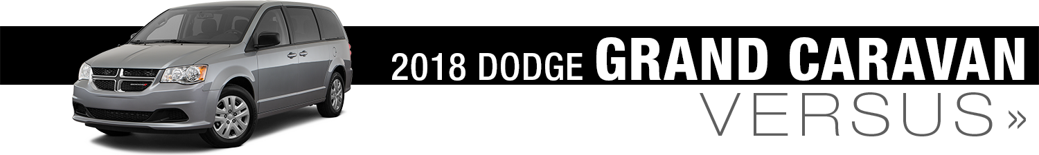 Click On The Below 2018 Dodge Grand Caravan Model Comparisons To Learn More