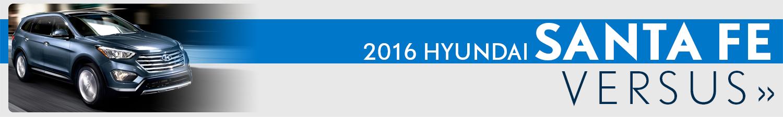 Compare The 2016 Hyundai Santa Fe vs Competitor Models