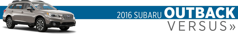 2016 Subaru Outback Model VS Competition