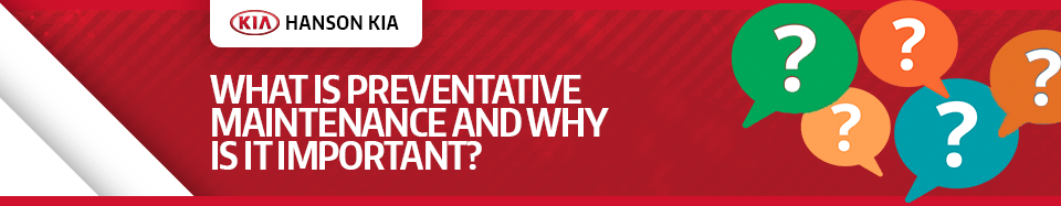 Why Is Preventive Maintenance Important Service FAQ in Olympia, WA