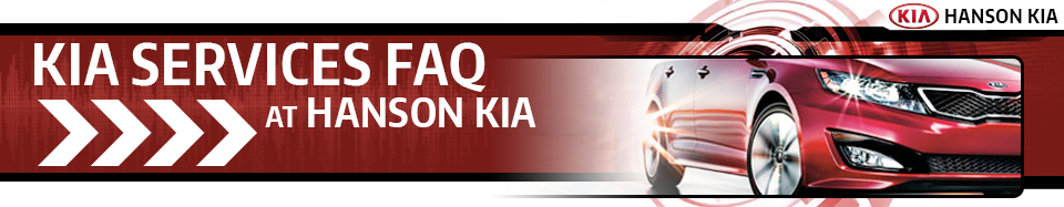 FAQ Service Information at Hanson Kia Serving Olympia, WA