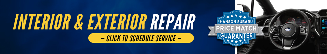 Subaru interior and exterior repair services - click here to schedule your next service visit at Hanson Subaru in Olympia, WA