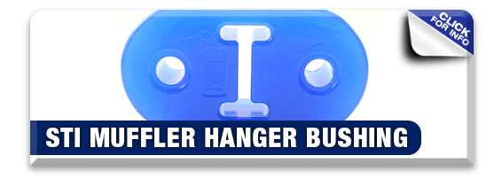 Click to view our STI Muffler Hanger Bushing information at Hanson Subaru in Olympia, WA