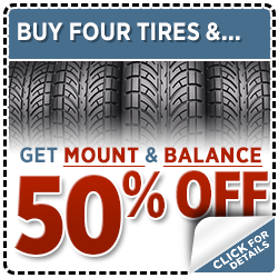Buy 4 Tires and Get Mount and Balance 50 Percent Off Service Special in Olympia, WA