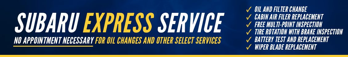 Subaru Express Service For Oil Changes and Other Select Services