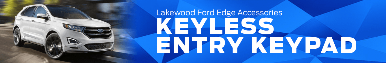 Edge Keyless Entry Keypad Information at Lakewood Ford