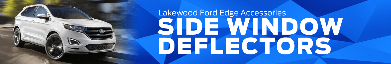 Edge Side Window Deflectors Accessory Information at Lakewood Ford