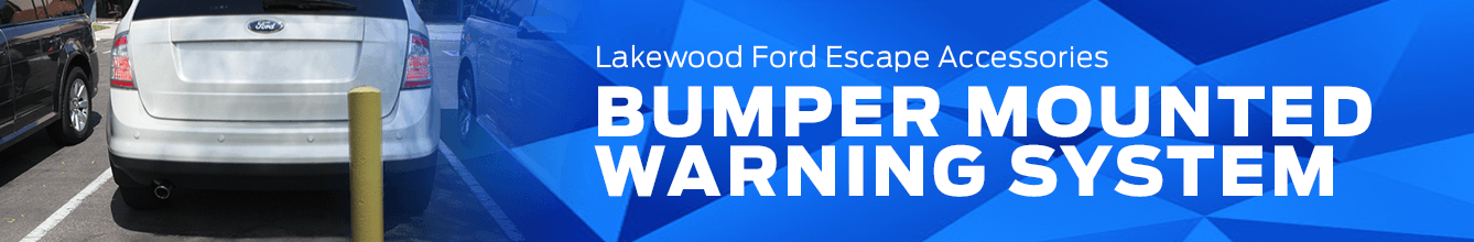 Escape Bumper Mounted Warning System Accessory Information at Lakewood Ford
