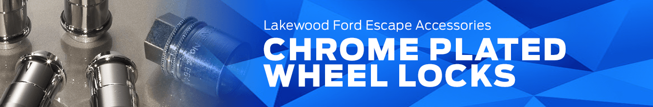 Escape Chrome Plated Wheel Locks Accessory Information at Lakewood Ford