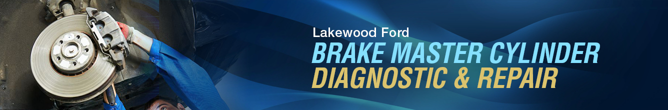 Ford Brake Master Cylinder Diagnostic and Repair Service Information in Lakewood, WA