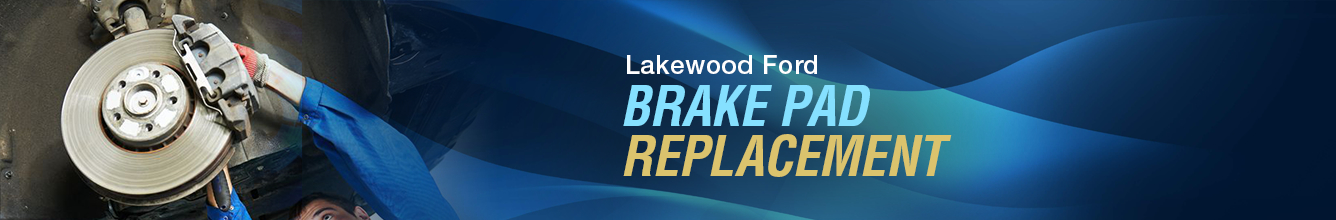 Ford Brake Pad Replacement Service Information in Lakewood, WA