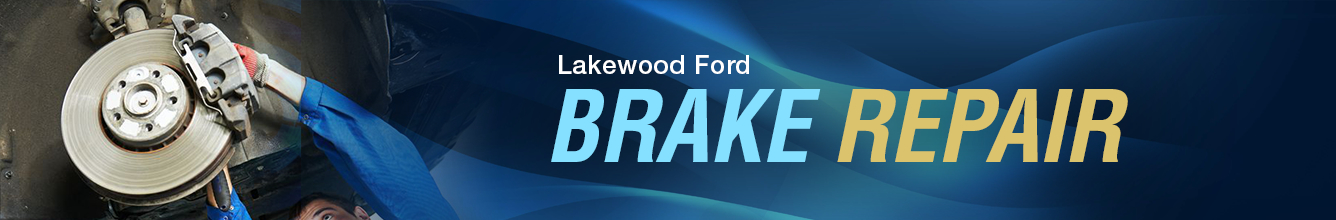 Review Our Certified Brake Service Information Pages serving Lakewood, WA