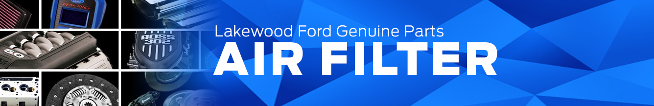 Genuine Ford Air Filter Parts Information in Lakewood, WA