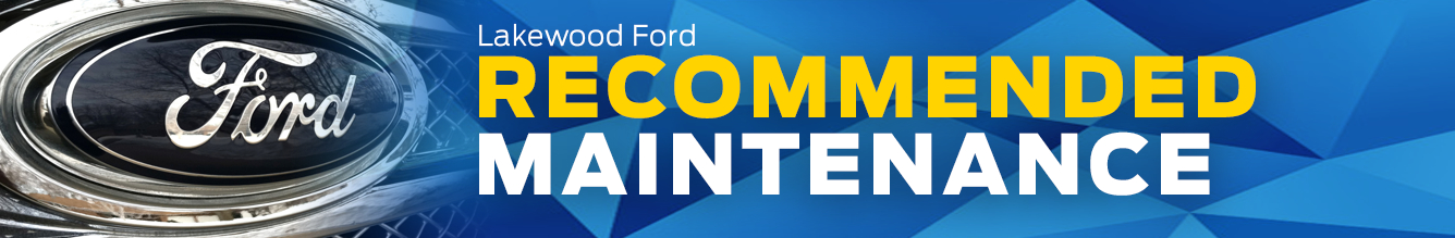 Learn About Ford Scheduled Vehicle Maintenance Information