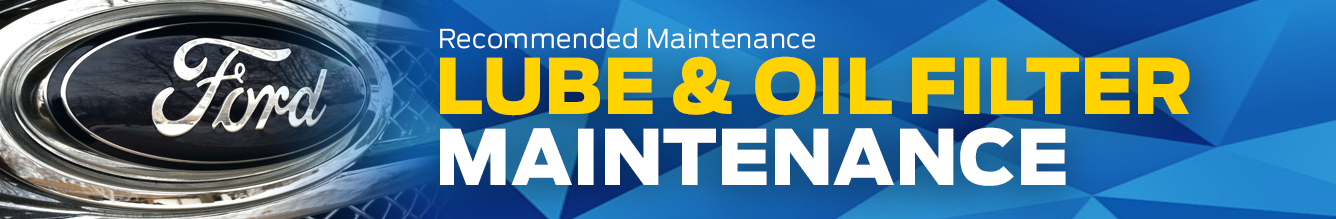 Review Ford's Lube and Oil Filter Maintenance Information Pages before scheduling a service appointment at Lakewood Ford