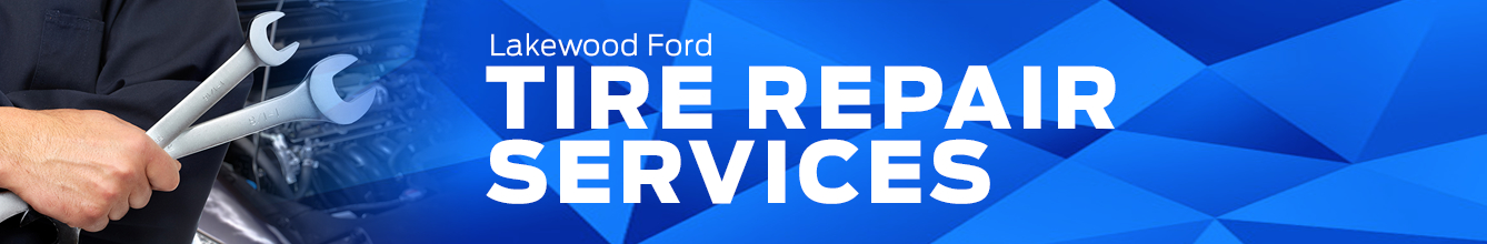 Genuine Ford Tire Repair Service Information in Lakewood, WA