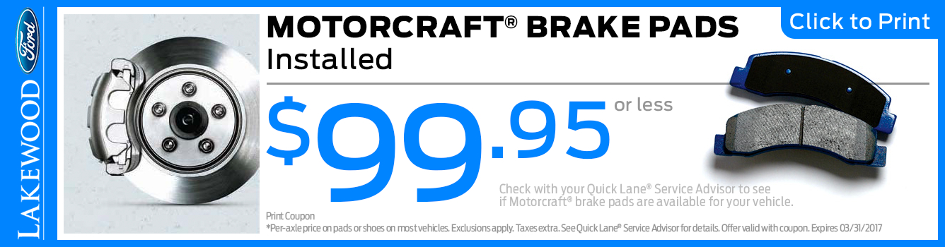 Click to Print this Motorcraft Brake Pads Installed Service Special in Lakewood, WA