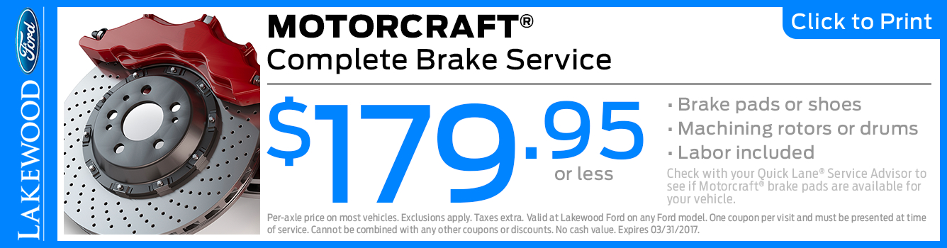 Click to Print this Motorcraft Complete Brake Service Special in Lakewood, WA
