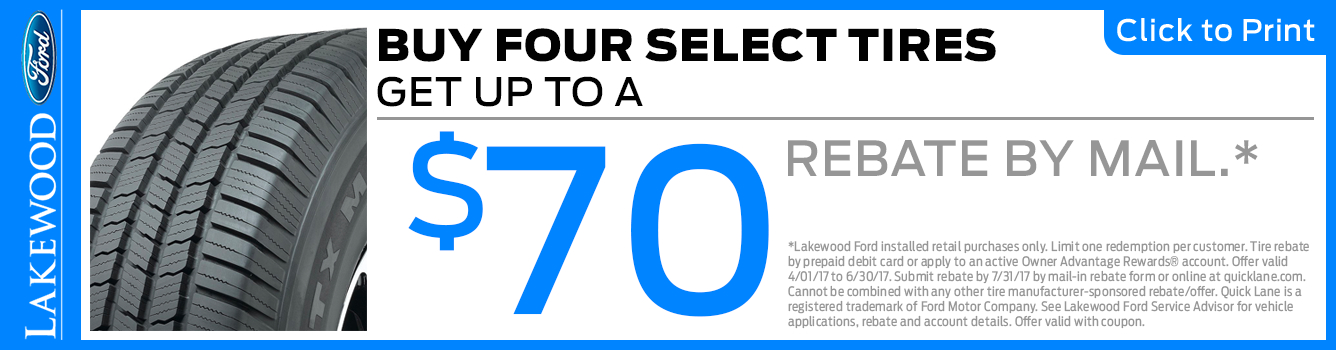 $70 Rebate When You Purchase New Tires at Lakewood Ford