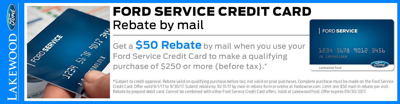 Ford Service Credit Card Service Special at Lakewood Ford near Tacoma, WA