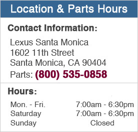 Lexus Santa Monica Parts Hours and Location