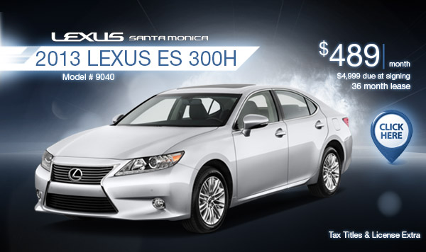 New 2013 Lexus ES Hybrid Regional Lease Special serving Los Angeles, CA
