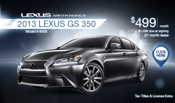 New 2013 Lexus GS 350 Regional Lease Special serving Los Angeles, CA