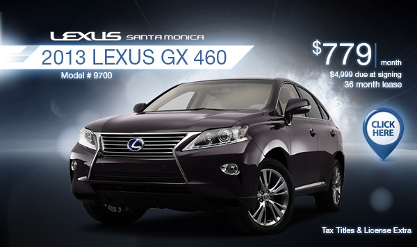 New 2013 Lexus GX 460 Regional Lease Special serving Los Angeles, CA
