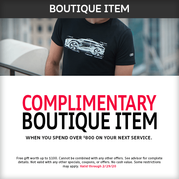 This month get a Complimentary Boutique Item at McKenna Audi service department in Norwalk, CA